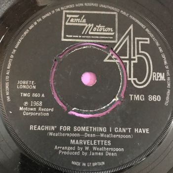 Marvelettes-Reachin' for something I can't have-TMG 860 E+