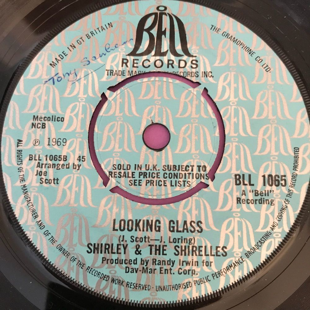 Shirley  & The Shirelles-Looking glass-UK Bell E+