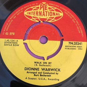 Dionne Warwick-Walk on by-UK Pye Int. E+