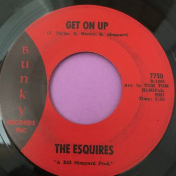Esquires-Get on up-Bunky vg+