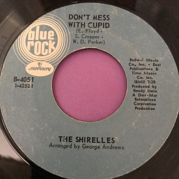 Shirelles-Don't mess with cupid-Blue rock E+