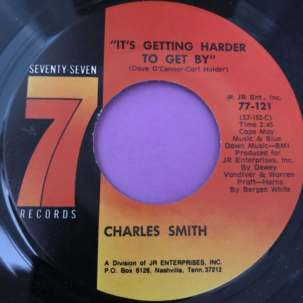 Charles Smith-It's getting harder to get by-Seventy Seven M-