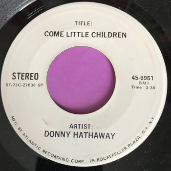 Donny Hathaway-Come little children-Atco Test pressing E+