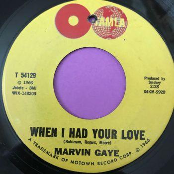 Marvin Gaye-When I had your love-Tamla E+