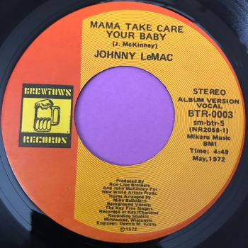 Johnny LeMac-Mama take care your baby-Brewtows E+