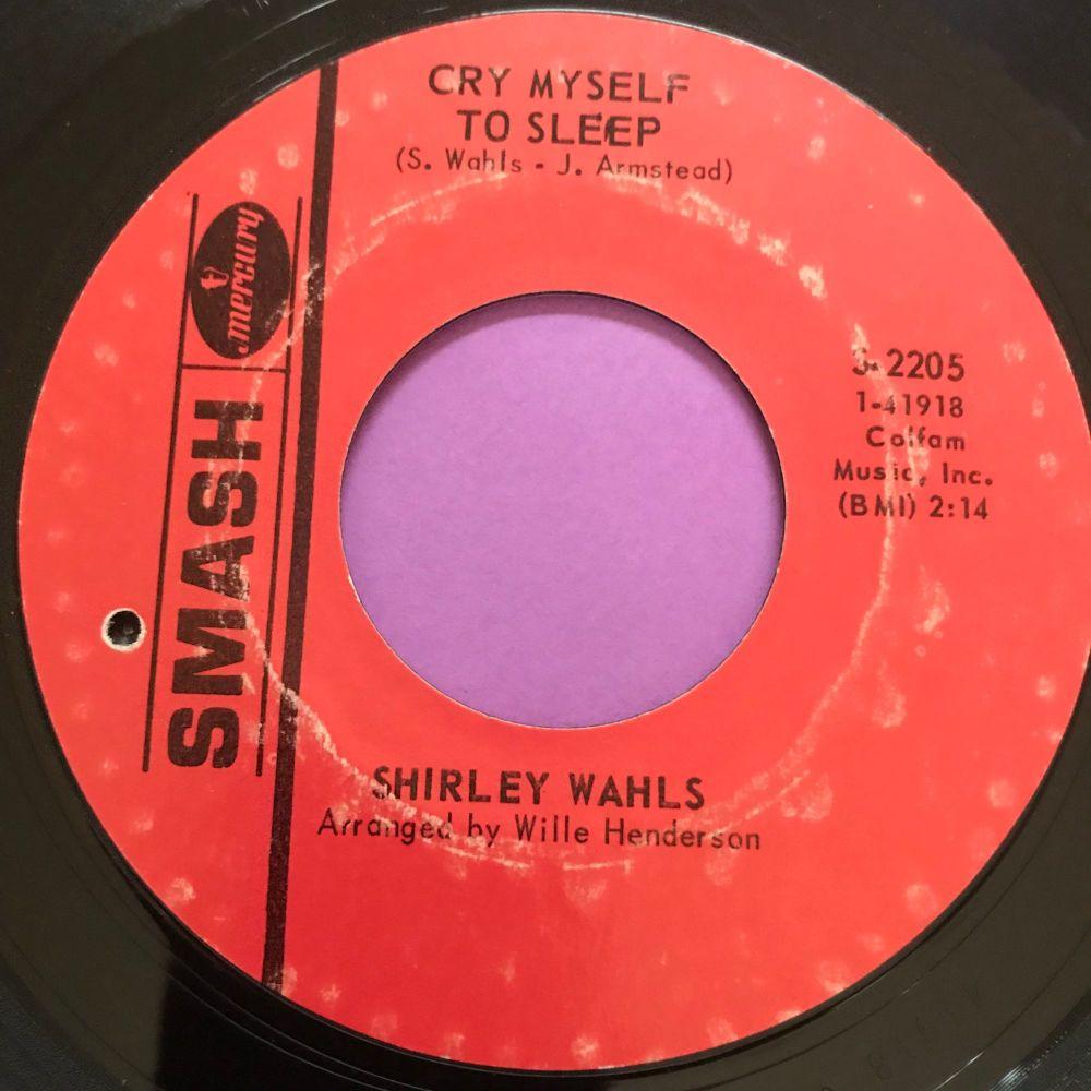 Shirley Wahls-Cry myself to sleep-Smash E+