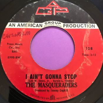 Masqueraders-I ain't gonna stop/ I'm just an average guy-GWP E