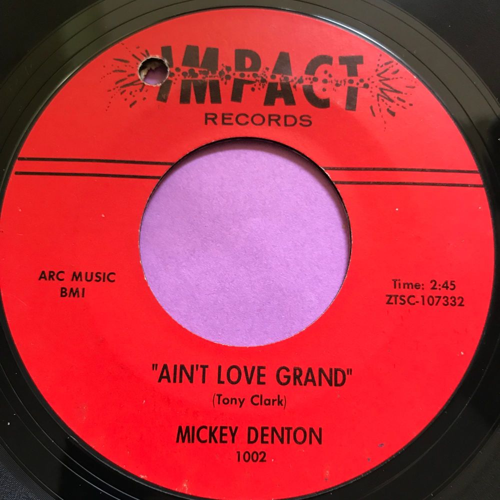 Micky Denton-Ain't love grand-Impact E+