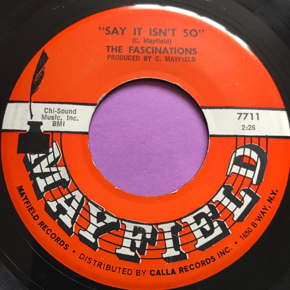 Fascinations-Say it isn't so-Mayfield E