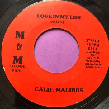 Calif. Malibus-Love in my life/ I stand alone-M&M E+