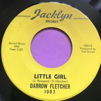 Darrow Fletcher-Little gir/Infatuation -Jacklyn E+