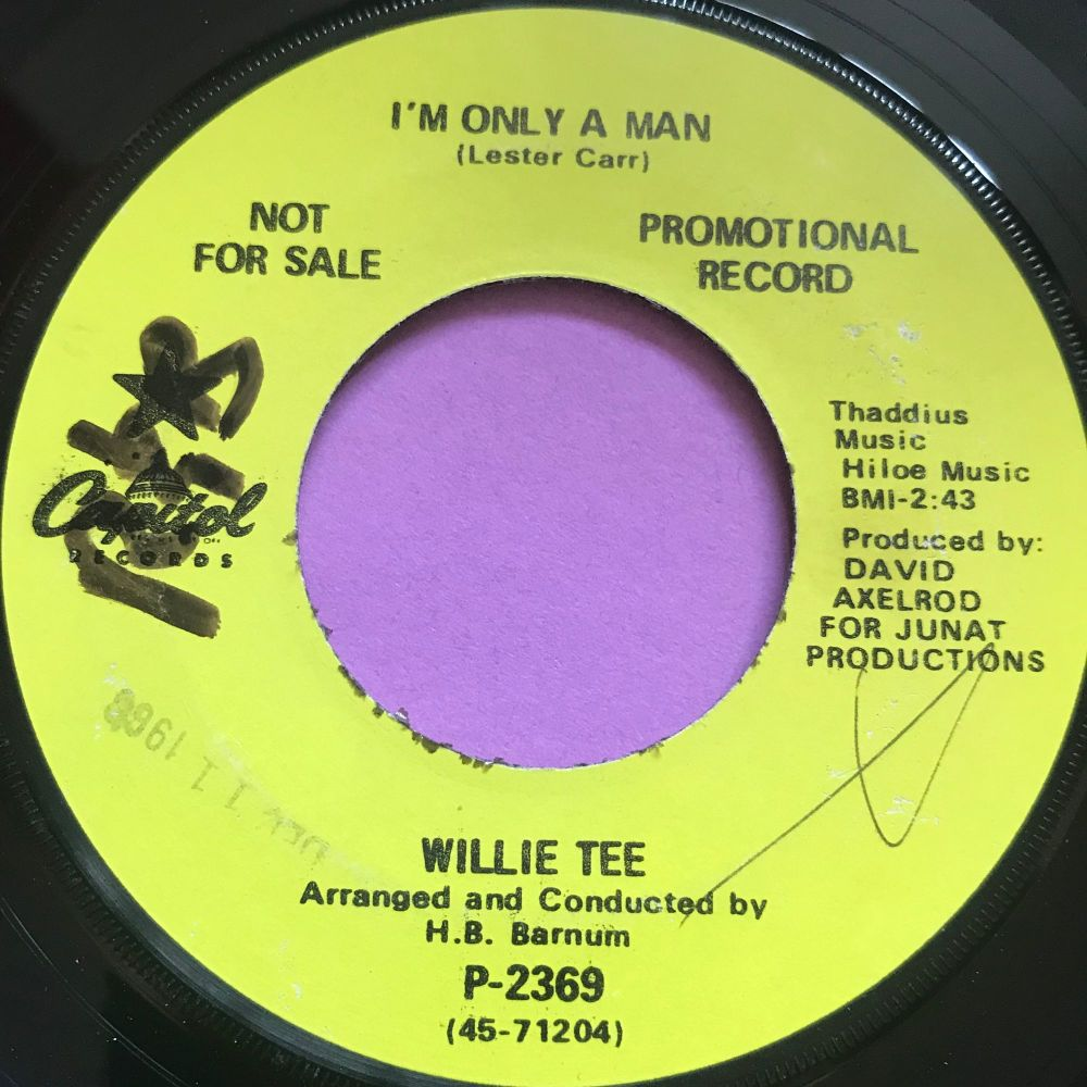 Willie Tee-I'm only a man-Capitol Demo wol E+