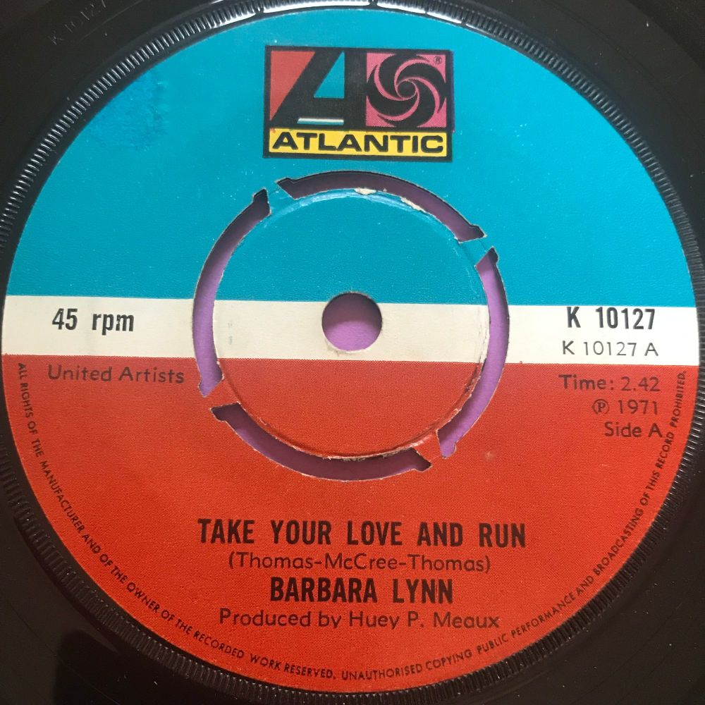 Barbara Lynn-Take your love and run-UK Atlantic E+