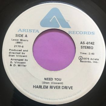 Harlem River Drive-Need you-Arista E+