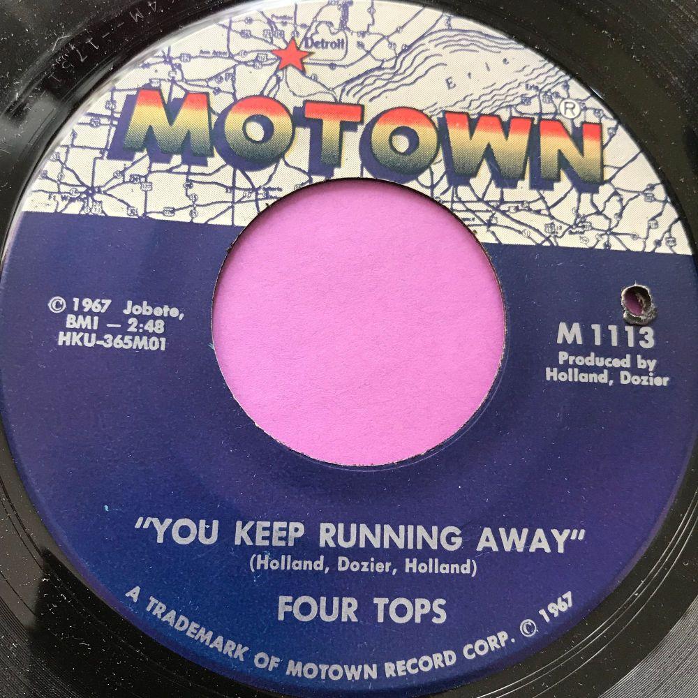 Four Tops-You keep running away-Motown E+