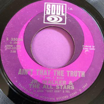 Junior Walker-Ain't that the truth-Soul E+