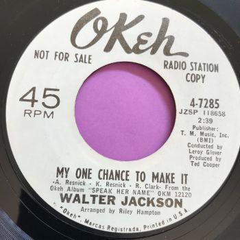 Walter Jackson-My one chance to make it-Okeh WD E+