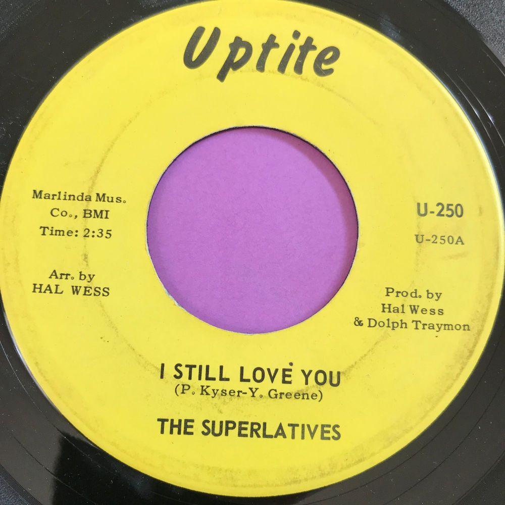 Superlatives-I still love you-Uptite E-