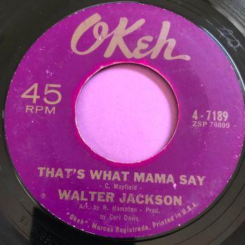 Walter Jackson-That's what Mama say-Okeh E+