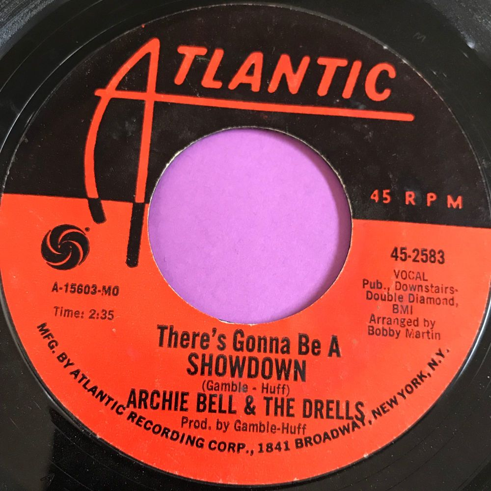Archie Bell-There's gonna be a showdown-Atlatic E+