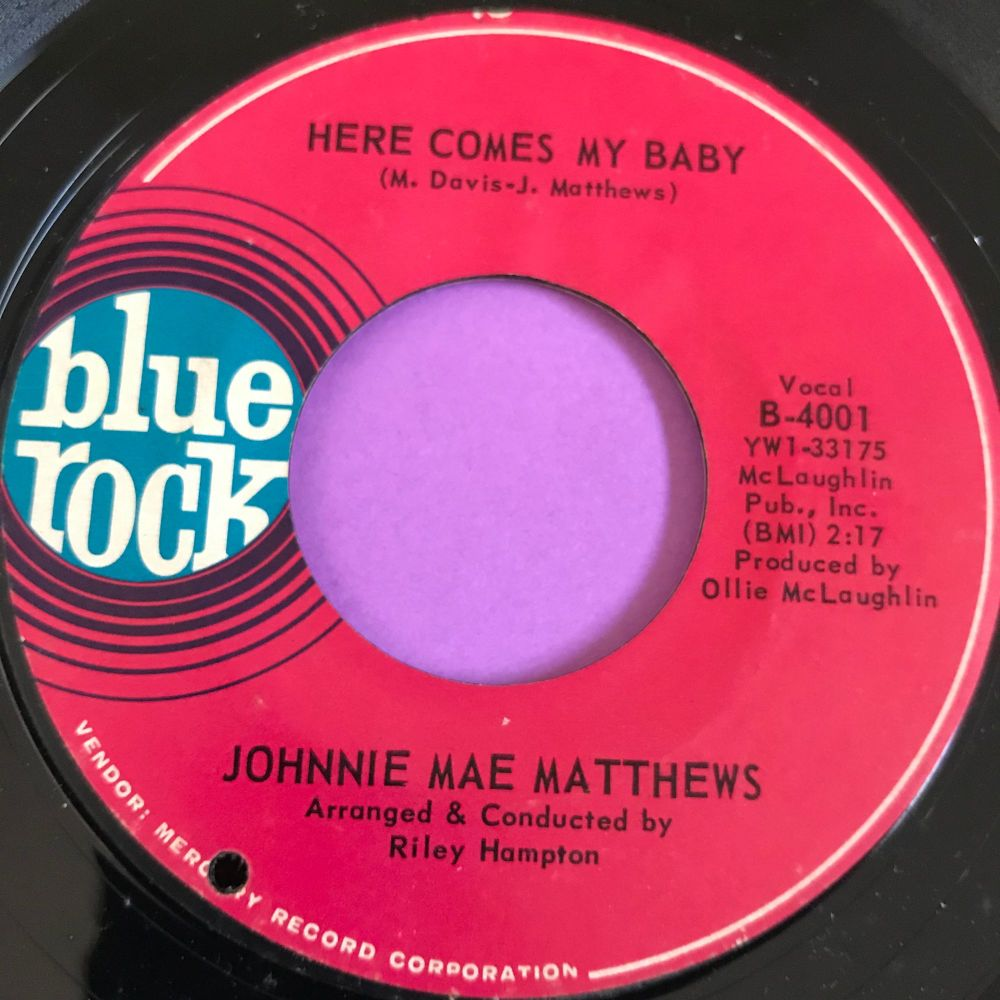 Johnnie Mae Matthews-Here comes my baby-Blue rock E+