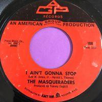 Masqueraders-I ain't gonna stop-AGP E+