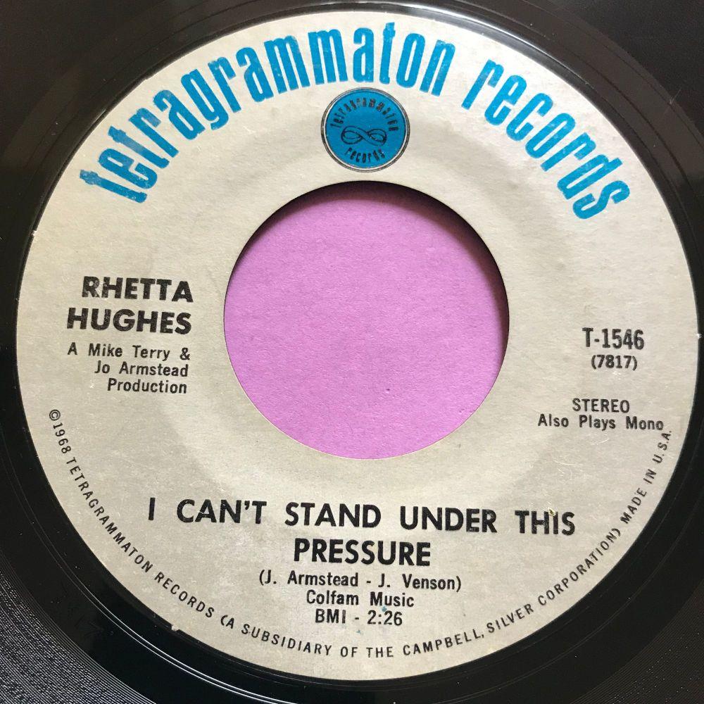 Rhetta Hughes-I can't stand under this pressure-Tetragrammaton E+