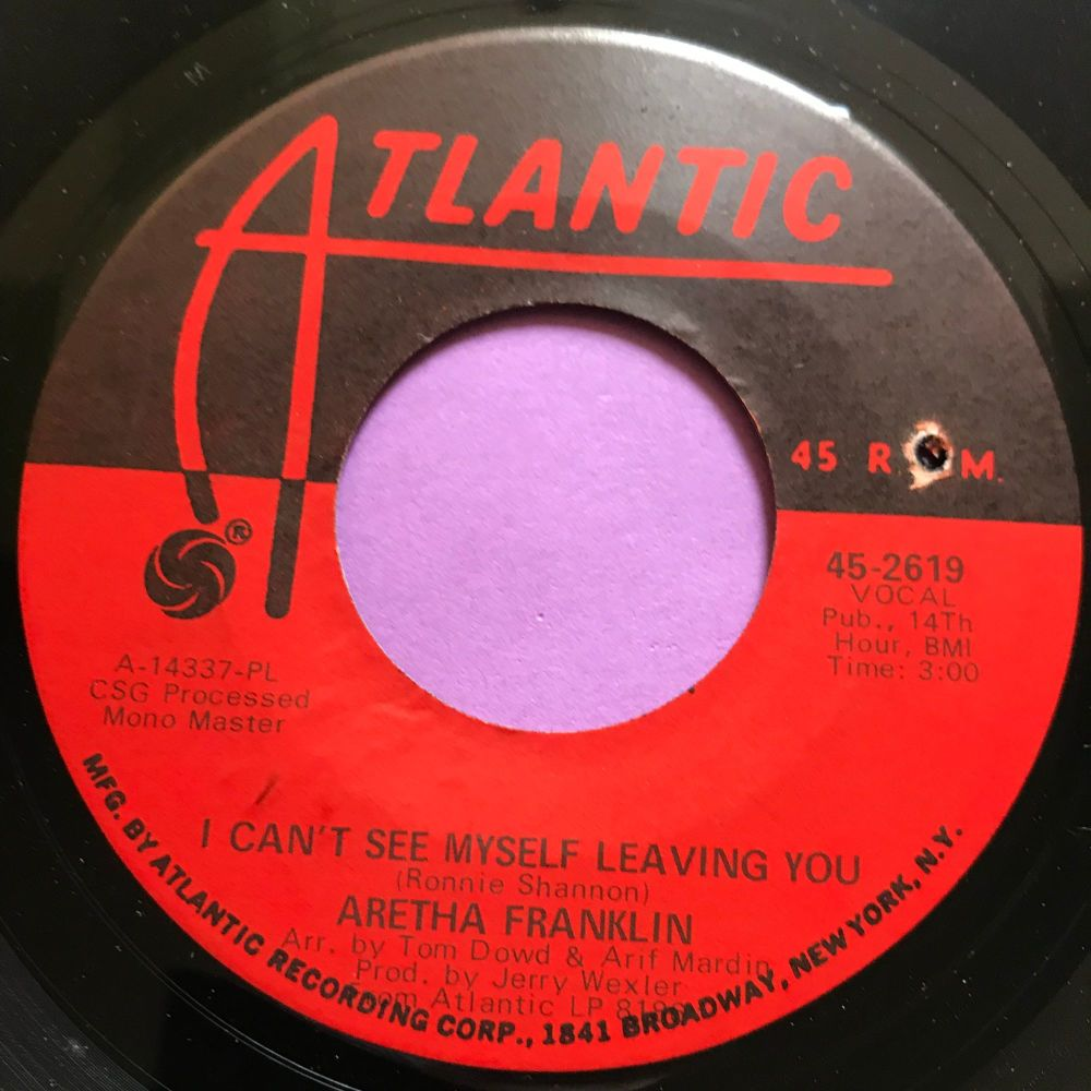 Aretha Franklin-I can't see myself leaving you-Atlantic E+
