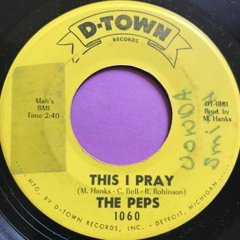 Peps-This I pray/ Thinkin' about you-D-Town wol E+