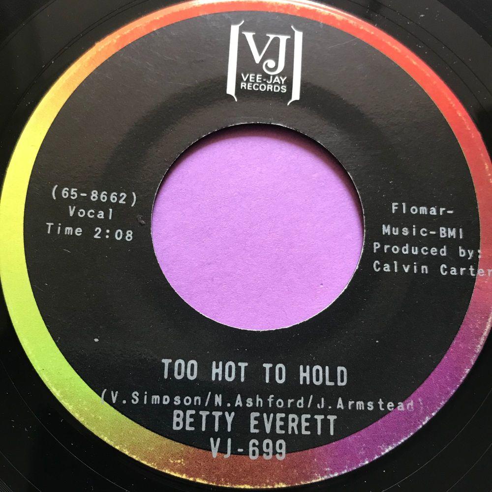 Betty Everett-Too hot to hold-VeeJay E