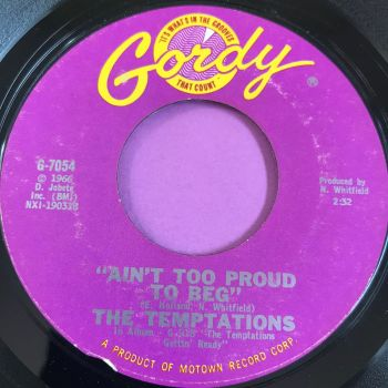 Temptations-Ain't too proud to beg-Gordy E
