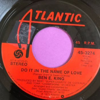 Ben E King-Do it in the name of love-Atlantic E+