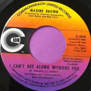 Maxine Brown-I can't get along without you-Commonwealth M-