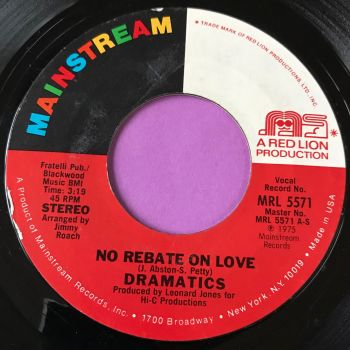 Dramatics-No rebate on love-Mainstream E+