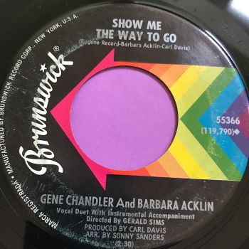 Gene Chandler & Barbara Acklin-Show me the way to go-Brunnswick E+