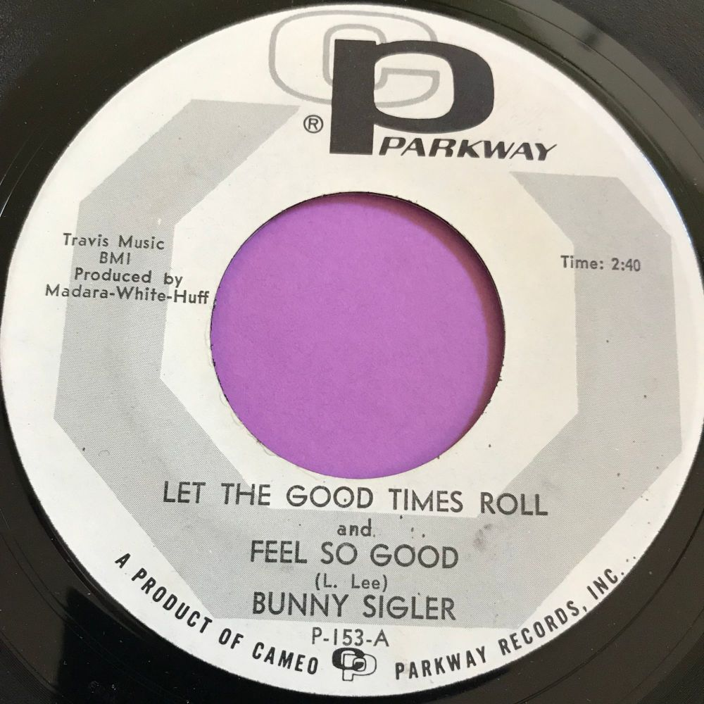 Bunny Sigler-Let the good times roll-Parkway WD E+
