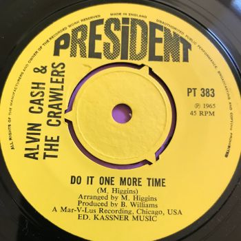 Alvin Cash-Do it one more time/ The Barracuda-UK President E+