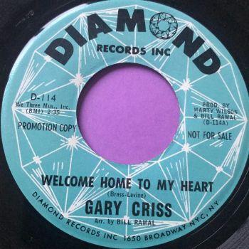 Gary Criss-Welcome home to my heart-Diamond Demo E