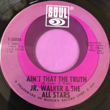 Junior Walker-Ain't that the truth-Soul E