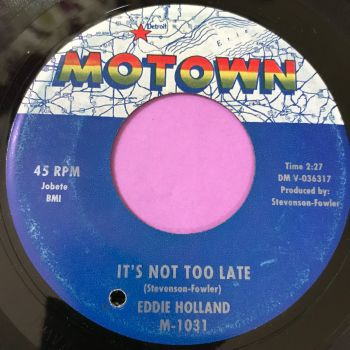 Eddie Holland-It's not too late-Motown E