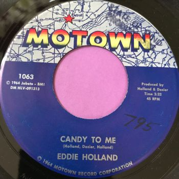 Eddie Holland-Candy to me-Motown wol E+