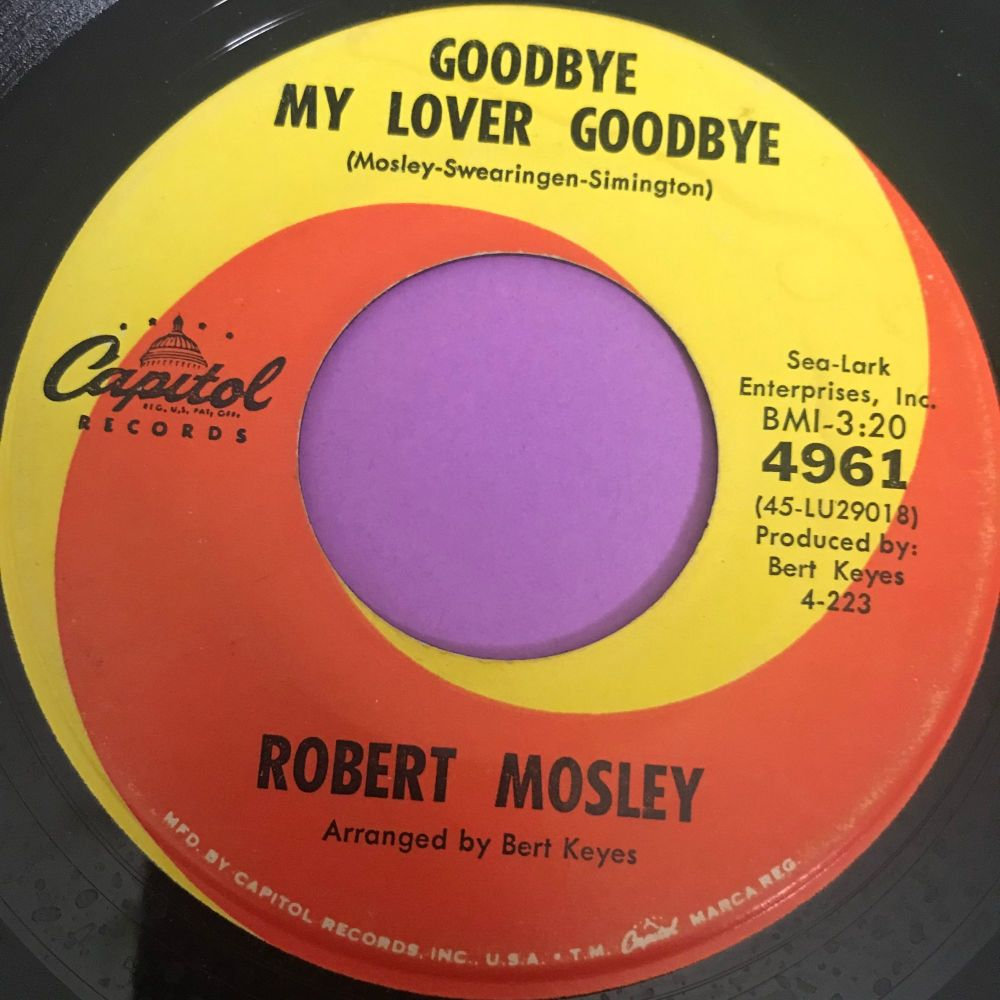 Robert Mosley-Goodbye my lover/ Crazy 'bout my baby-Capitol E