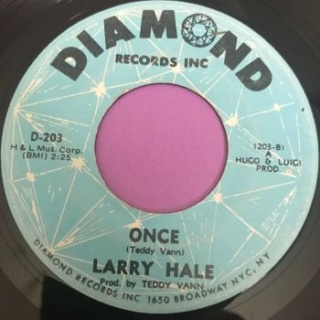 Larry Hale-Once-Diamond E
