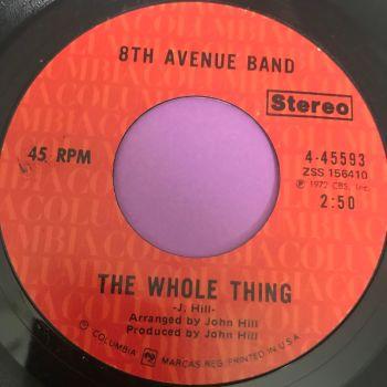 8th Avenue Band-The whole thing-Columbia E+