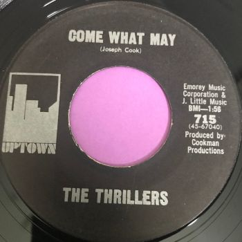 Thrillers-Come what may-Uptown E+