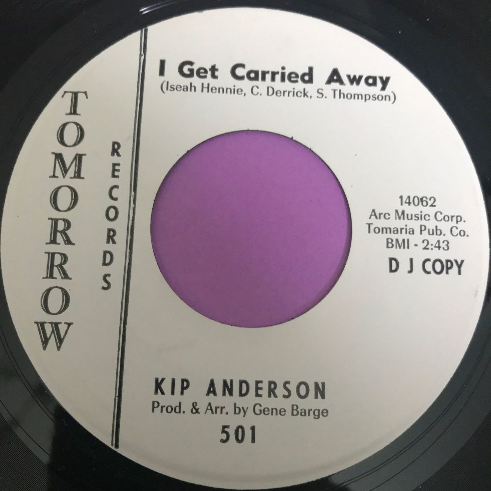 Kip Anderson-I get carried away-Tomorrow WD E+