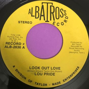 Lou Pride-Look out love-Albatross E-