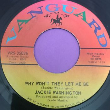 Jackie Washington-Why won't the let me be-Vanguard E+