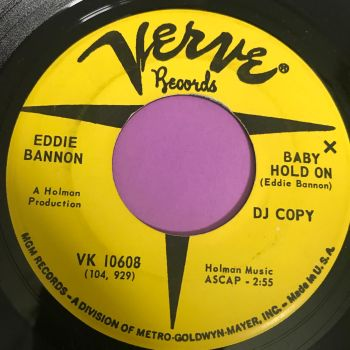 Eddie Bannon-Baby hold on-Verve Demo E+