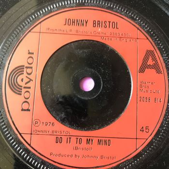Johnny Bristol-Do it to my mind-UK Polydor E+